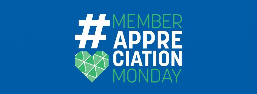 Member Appreciation Monday